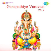 Ganapathiye Varuvaai 2 Tamil Dev Songs