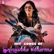 Hit Songs Of Anushka Sharma