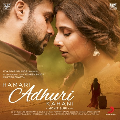 Hamari adhuri kahani songs reviews, music reviews, songs.