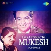 Lata - A Tribute To Mukesh Vol 2