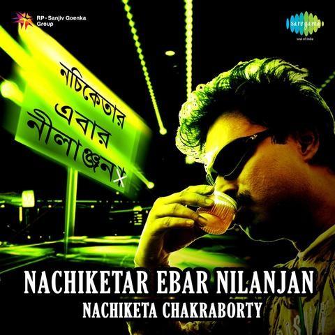 Download Best Of Nachiketa All Mp3 Songs by Nachiketa Chakraborty