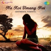 Na koi umang hai songs download na koi umang hai mp3 for Koi phool na khilta song download