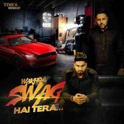 Wakhra Swag Hai Tera Songs