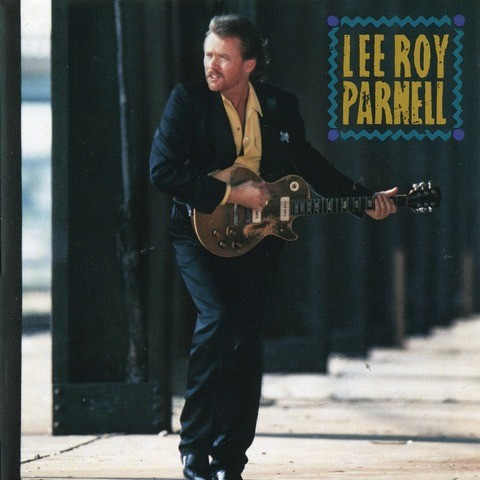 Lee roy parnell lyrics
