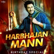 Harbhajan Mann - Birthday Special Songs