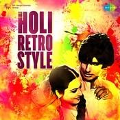 Holi Retro Style Songs