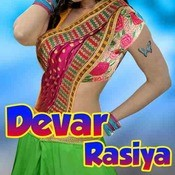 Devar Rasiya Songs