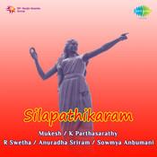 Silapathikaram Songs