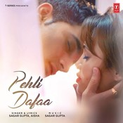 Pehli Dafaa Songs