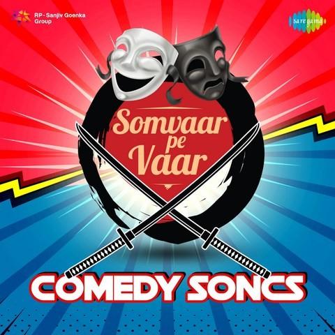 06af3e63e9 Golmaal Hai Bhai Sab Golmaal MP3 Song Download- Somvaar Pe Vaar ...