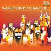 Sacred Hindu Chants - III Songs