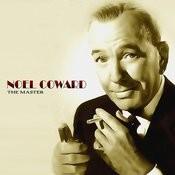 Noel Coward - The Master Songs
