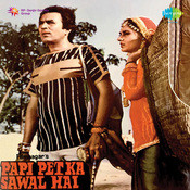 Papi Pet Ka Sawal Hai Songs
