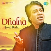 Mera Dholna Songs