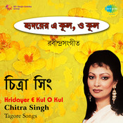 Hridayer E Kul O Kul Chitra Singh