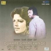 Dukhre Chareyan De
