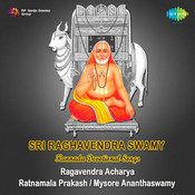 Kannada Devotional Songs On Raghavendra Songs