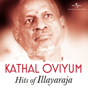 Kathal Oviyum - Hits Of Illayaraja Songs