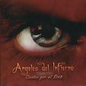 Angeles Del Infierno Tributo Unidos Por El Rock Songs