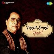Jagjit Singh Special Songs