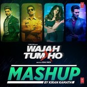 Wajah Tum Ho Mashup Songs