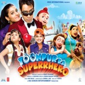 Toonpur Ka Superrhero Songs