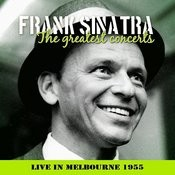 Frank Sinatra - In Concert, Melbourne, 19th Jan. 1955 Songs