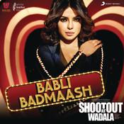 Babli Badmaash Songs