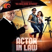Actor In Law Songs