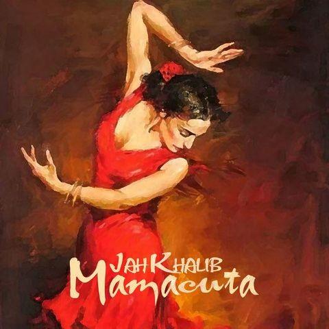 Mamasita Mp3 Song Download Mamasita Mamasita Song By Jah Khalib On Gaana Com