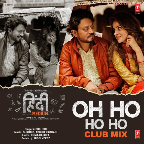 Oh Ho Ho Ho - Club Mix MP3 Song Download- Oh Ho Ho Ho - Club