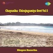 Chayanika Chirajugamiya Geet Vol 2