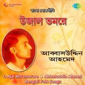 Abbasuddin Ahmed Songs