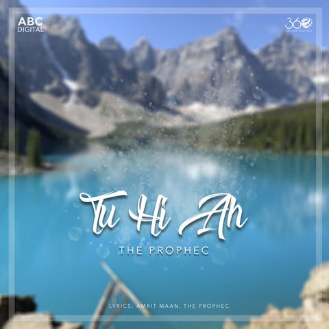 Tu Hi Ah MP3 Song Download- Tu Hi Ah Tu Hi Ah Punjabi Song