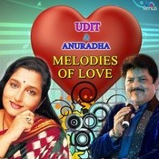 Melodies Of Love - Udit & Anuradha