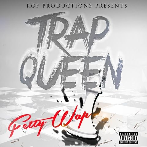 Trap Queen MP3 Song Download- Trap Queen Trap Queen Song by