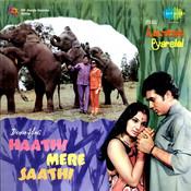 Haathi Mere Saathi Songs