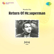 Return Of Mr Superman Songs