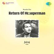 Return Of Mr Superman