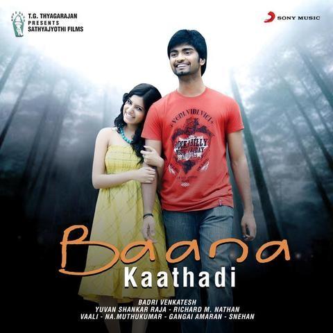 Baana kaathadi songs download | baana kaathadi songs mp3 free.