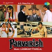 Parvarish Songs