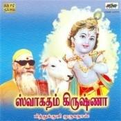 Swagatham Krishna Pithukuli Murugadas Tm