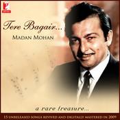Tere Bagair - Madan Mohan Songs