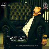 Twelve By Bilal Saeed Songs