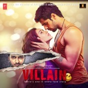 Ek Villain Songs