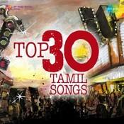 Top 30 Tamil Songs