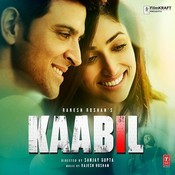 Kaabil Songs