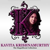 Kavita Krishnamurthy- The Magnificent Collection Songs