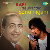 Rafi Resurrected - Sonu Nigam And Cbso Cd 2 Songs