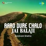 Aaro Dure Chalo Jai Balaji - Sanjivani Sneha